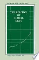 The Politics Of Global Debt
