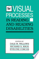 Visual Processes in Reading and Reading Disabilities Book