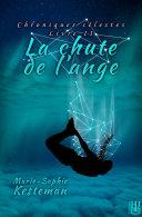 Pdf La chute de l'ange (Chroniques célestes – Livre II) Telecharger