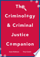 The Criminology And Criminal Justice Companion