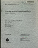 Space Mechanisms Lessons Learned Study  Volume 1  Summary