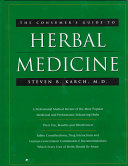 The Consumer's Guide to Herbal Medicine