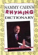 Sammy Cahn s Rhyming Dictionary