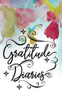 Gratitude Diaries Book