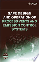 Safe Design And Operation Of Process Vents And Emission Control Systems Book PDF