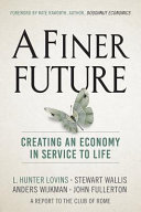 link to A finer future : creating an economy in service to life in the TCC library catalog