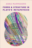 Forms and Structure in Plato s Metaphysics