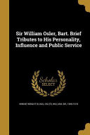 SIR WILLIAM OSLER BART BRIEF T