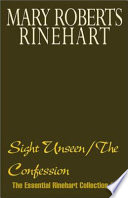 Sight Unseen/The Confession