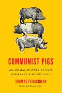Communist Pigs