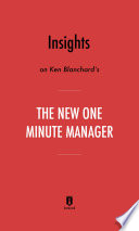 Insights on Ken Blanchard   s The New One Minute Manager by Instaread Book