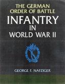 The German Order of Battle Infantry in World War II