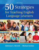 50 Strategies for Teaching English Language Learners, Loose-Leaf Version
