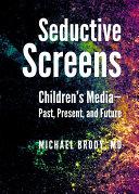 Seductive Screens
