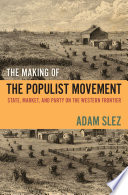 The Making of the Populist Movement