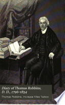 Diary of Thomas Robbins, D. D., 1796-1854