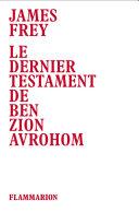 Le dernier testament de Ben Zion Avrohom Pdf/ePub eBook