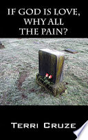 If God Is Love Why All The Pain  PDF