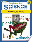 Science Simplified  Simple and Fun Science  Book D  Grades 3 5