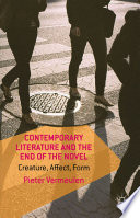 Contemporary Literature and the End of the Novel