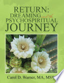 Return: Dreaming and the Psychospiritual Journey