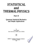 Statistical and Thermal Physics: Quantum statistical mechanics and simple applications