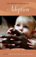 The Praeger Handbook of Adoption