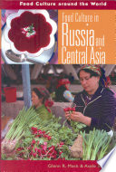 Food Culture in Russia and Central Asia Book