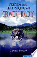 Trends and Techniques of Geomorphology