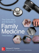 The Color Atlas and Synopsis of Family Medicine  3rd Edition