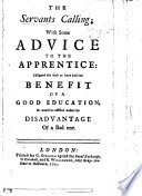 The Servant S Calling With Some Advice To The Apprentice Etc By Mr Zinzano  PDF