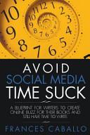 Avoid Social Media Time Suck ebook