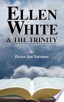 Ellen White And The Trinity