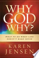 Why  God  Why
