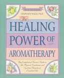 The Healing Power of Aromatherapy