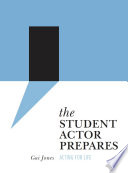 The Student Actor Prepares Book