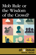Mob Rule or the Wisdom of the Crowd? Pdf/ePub eBook