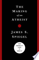 The Making of an Atheist Book