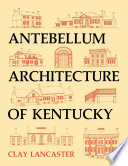 Antebellum Architecture Of Kentucky