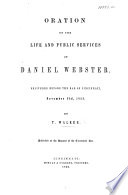 Oration on the life and public services of Daniel Webster  delivered before the bar of Cincinnati  Nov  22nd  1852