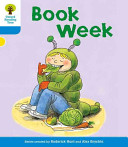 Oxford Reading Tree: Stage 3: More Stories B: Book Week