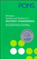 PONS Wörterbuch für Schule und Studium [Französisch]. 2. Deutsch - Französisch