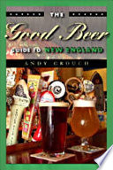 The Good Beer Guide to New England Book
