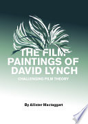 The Film Paintings of David Lynch Book PDF