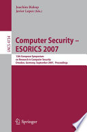 Computer Security - ESORICS 2007