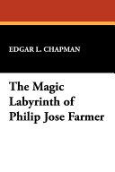 Pdf The Magic Labyrinth of Philip José Farmer Telecharger