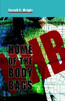 Home of the Body Bags ebook