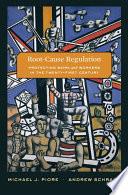 Root Cause Regulation