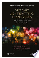Organic Light Emitting Transistors Book