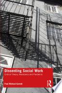 Dissenting Social Work